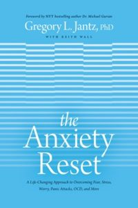 Anxiety reset Book Cover, written by Dr. Gregory Jantz