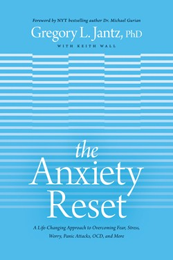 Anxiety reset Book Cover written by Dr. Gregory Jantz